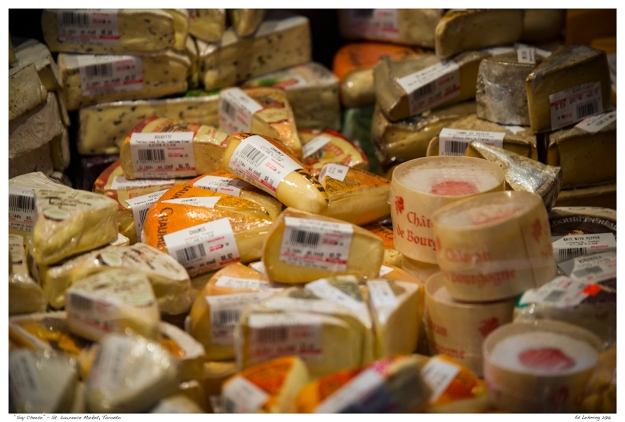 """""""Say Cheese"""" - St. Lawrence Market, Toronto"""
