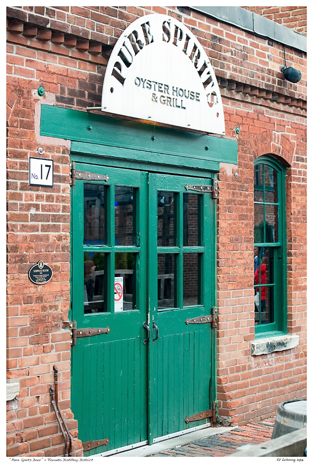 """Pure Spirts Door""  - Toronto Distillery District"