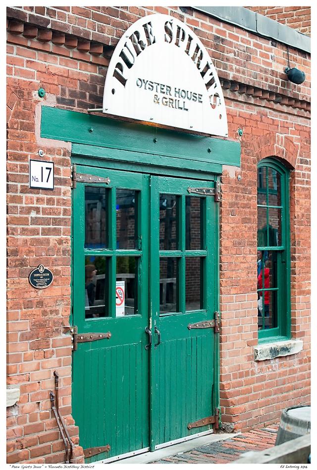 """""""Pure Spirts Door""""  - Toronto Distillery District"""