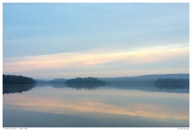 """A New Day Dawns"" - Fraser Lake"