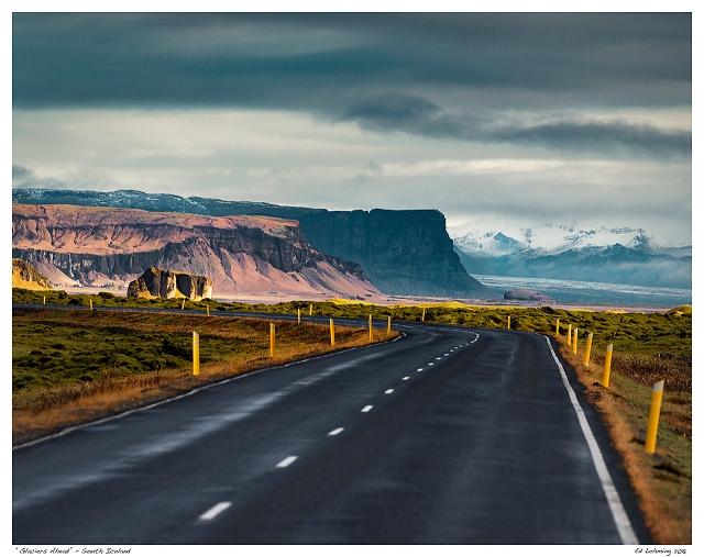 """Glaciers Ahead"" - South Iceland"