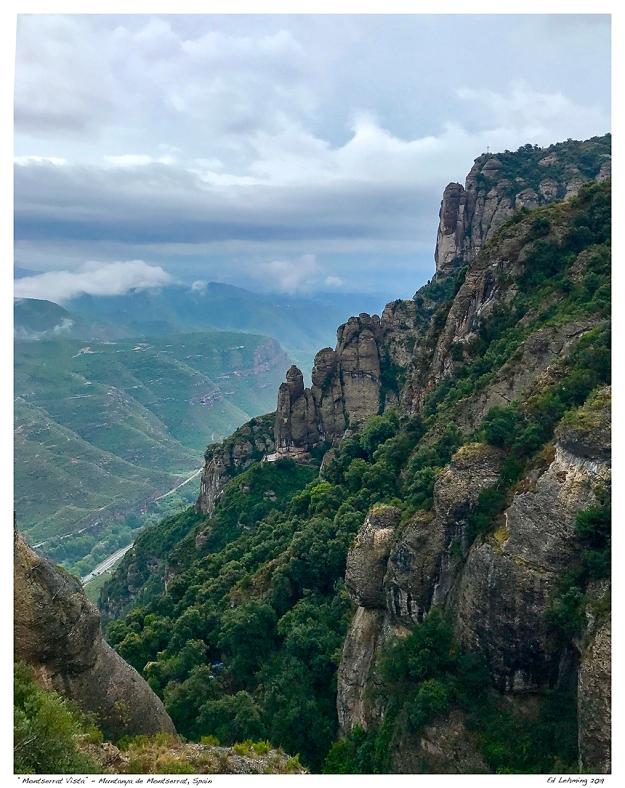 """""""Montserrat Vista"""" - Muntanya de Montserrat, Spain"""